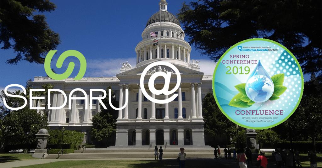 <b>Sedaru @ AWWA CA-NV Spring Conference March 26-27</b> 1