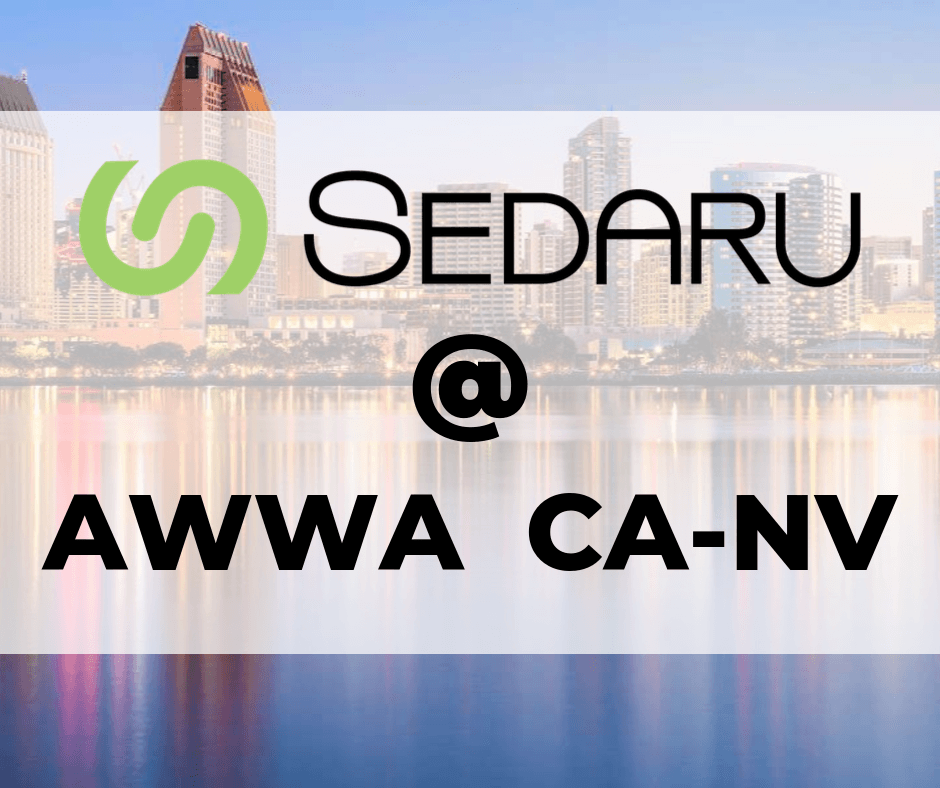 """Sedaru Presents """"Conserving Water by Making Data Actionable"""" at CA-NV AWWA Fall Conference 1"""