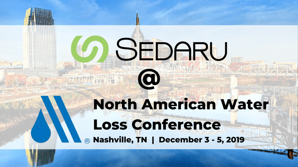 Join Sedaru at the North American Water Loss Conference and Exposition in Nashville, TN 1