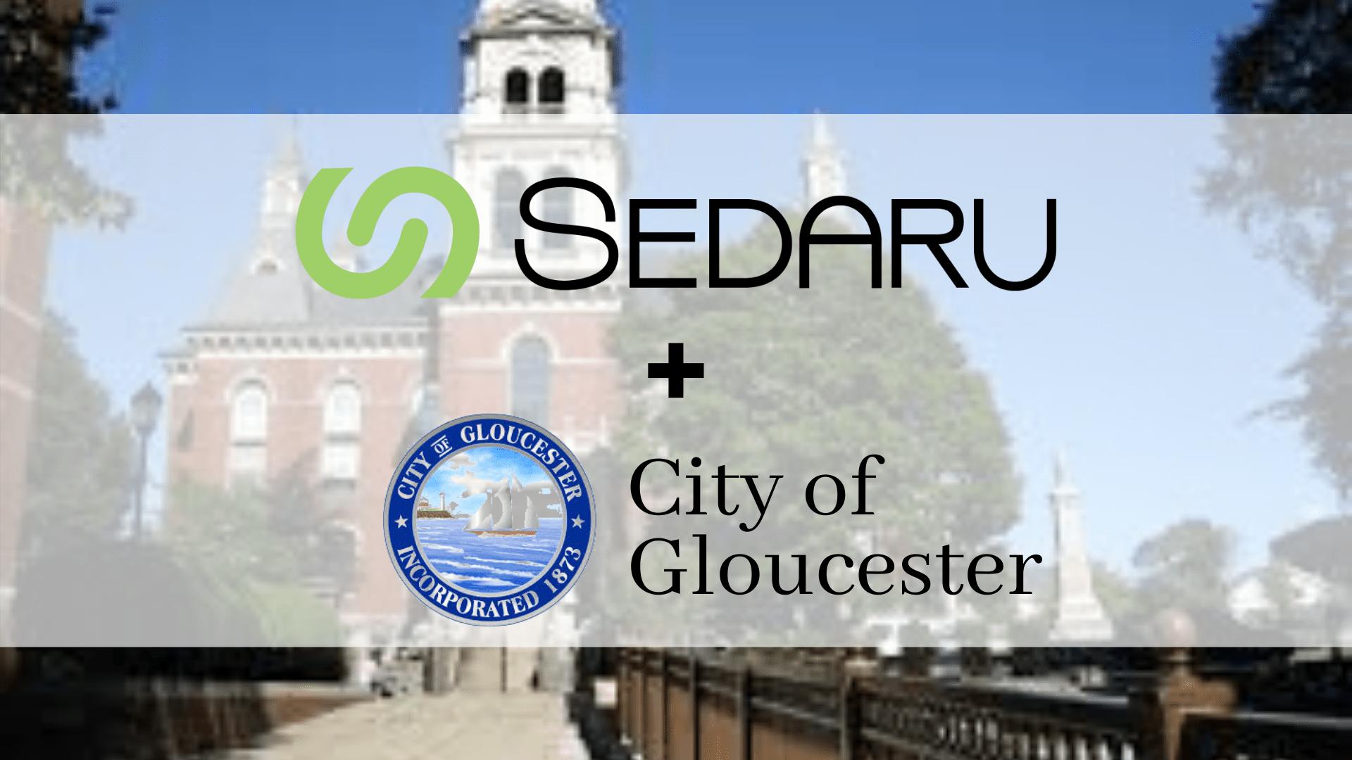 City of Gloucester Expands Sedaru